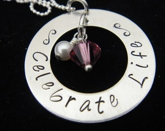 Hand Stamped Jewelry - Celebrate Life - Breast Cancer Sterling Silver Washer Hand Stamped Personalized Necklace