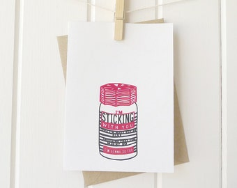 I'm Sticking With You - greetings card