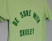 Be Sure With Shirley T - 70s