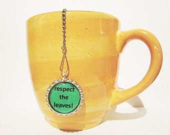 "Tea Infuser with Bottlecap Charm 2"" Mesh - respect the leaves"