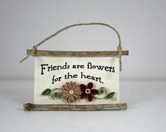 Quilled Magnet 148 - Friends are flowers for the heart,Hostess Gift, Party Favor, Ornament