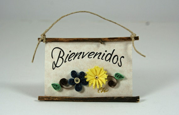 Quilled Magnet 18 - Bienvenidos- Spanish Welcome, Party Favor, Housewarming Gift, Ornament