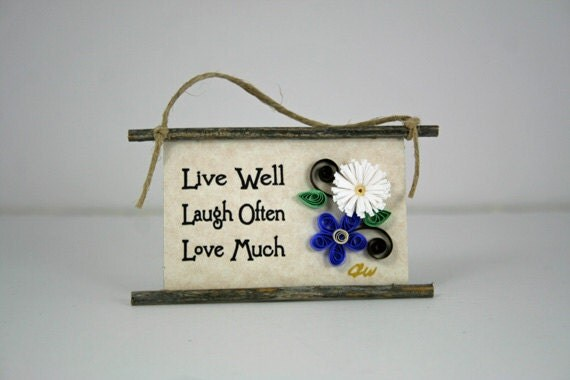 Quilled Magnet 220 - Live Well, Laugh Often, Love Much, Party Favor or Gift