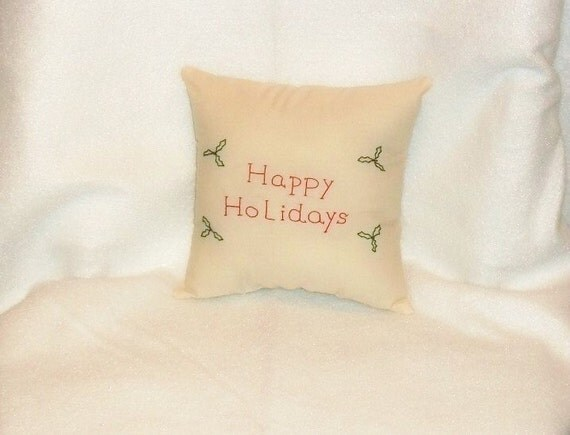 Chirstmas Pillow, Christmas Decor, Holiday Decor, Original Design, Holly Stitchery, Hand Embroidered, Primitive Pillow, Cottage Chic Decor