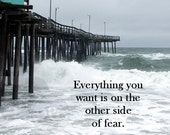"""8""""X10"""" Original Photo Print with a saying about Fear - FREE SHIPPING"""