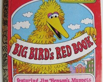 A Little Golden Book - Sesame Street - Big Bird's Red Book
