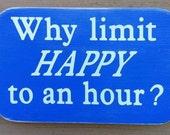 Happy Plaque