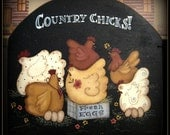 E PATTERN - New - Kichen Chickens - Designed by Terrye French, Painted by Me - FAAP