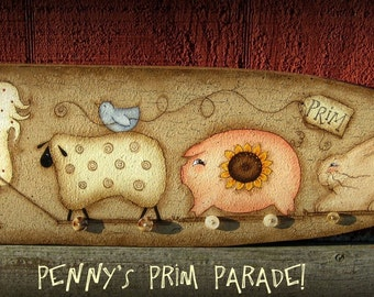 E PATTERN - Penny's Prim Parade - New design by Terrye French, Painted by Me - FAAP