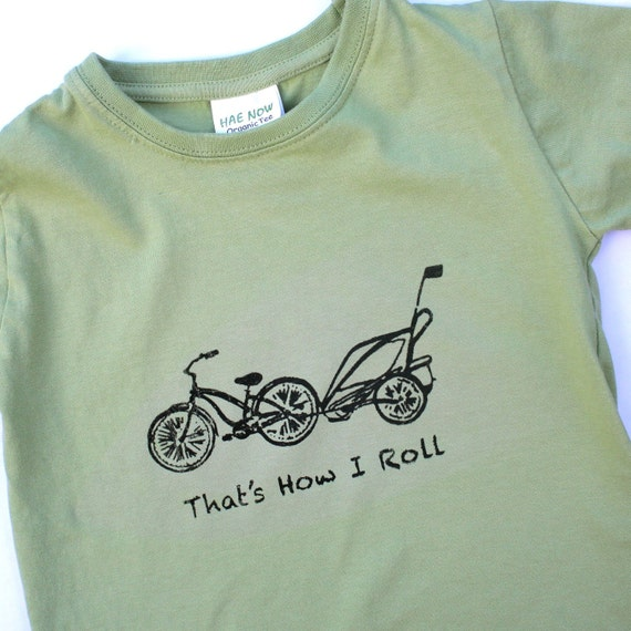 Eco Friendly Children - Cruiser Bike and Chariot Organic Sage Green 6T SHORT Sleeve shirt- hand-drawn and printed That's How I Roll