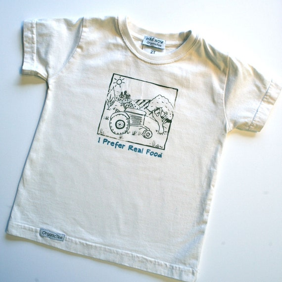 2T toddler shirt- I Prefer Real Food - Hand-printed by artist with original farm drawing in brown and teal words- Organic and Fair Trade