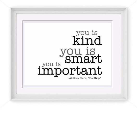 Items Similar To Printable You Is Kind Quote 8x10