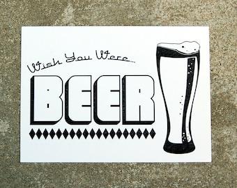 Wish You Were Beer Letterpress Postcard