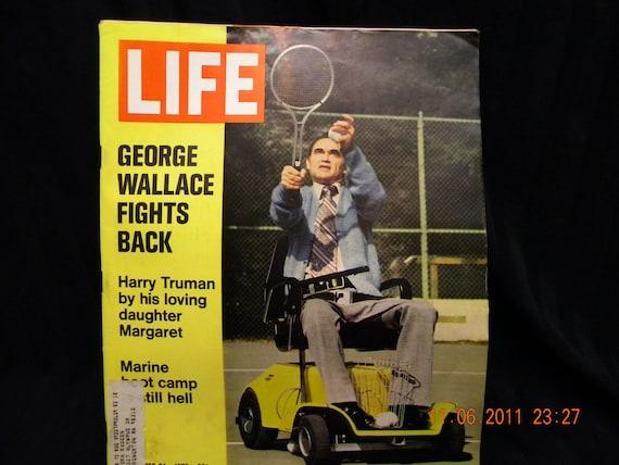 Life Magazine 1972 Vietnam, Harry Truman, George Wallace