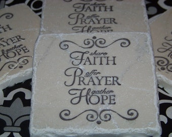 Faith Prayer and Hope - Hand Stamped Travertine Tile Coasters - Set of 4 - Great Gift for Any Occasion
