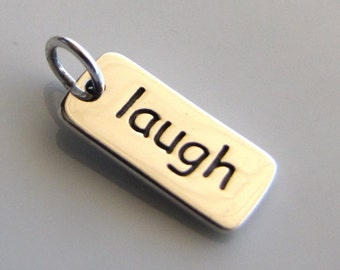 LAUGH Sterling Silver Word Charm