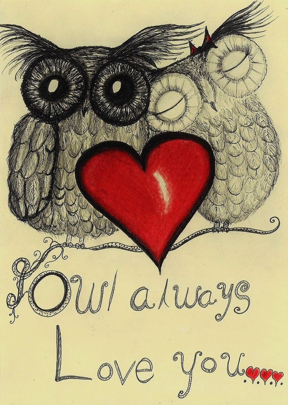 Owl Always Love You...
