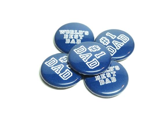 Button Worlds Best Dad , Number 1 Dad, Pinback