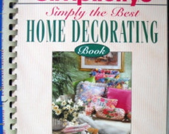 Simplicity's Simply the Best Home Decorating Book