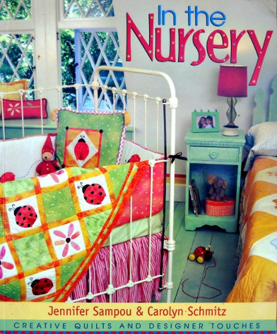 Reserved for Kara Nuzzi - In the Nursery - Creative Quilts and Designer Touches by Jennifer Sampou & Carolyn Schmitz