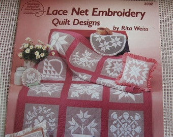 Embroidery, Lace net is the name from American school of Needlework plus netting fabric.