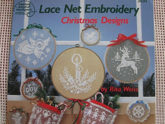 Lace Net Embroidery Instruction Book by American School of Needlework