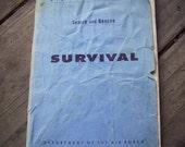 1962 vtg Air Force Survival guide.