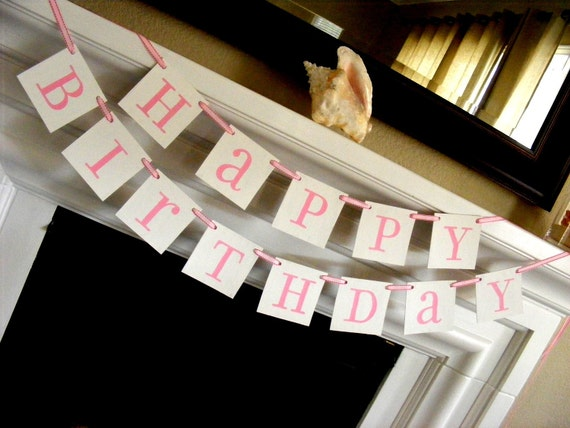 RESEREVED for Jennifer Morris (babymorris) HAPPY BIRTHDAY Pink and White Girl Baby Banner, Garland, Sign, Photo Prop, Fancy Ribbon