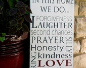 In This Home We Do...Family Rules/Values Typography Sign- Distressed-Hand Painted
