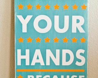 Wash Your Hands Typography Bathroom Sign