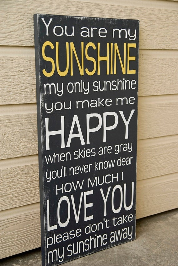 you are my sunshine sign distressed sunshine sign