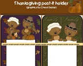 2 Thanksgiving Post-it holders (graphics by cheryl seslar)