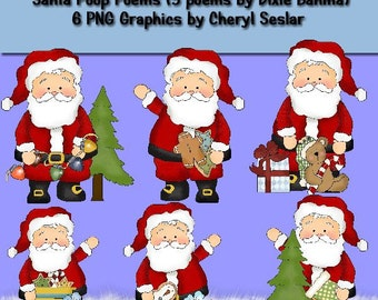 Santa Poop Poems and Graphics (5 Santa Poo Poems by Dixie Bahma6 PNG graphic by Cheryl Seslar)