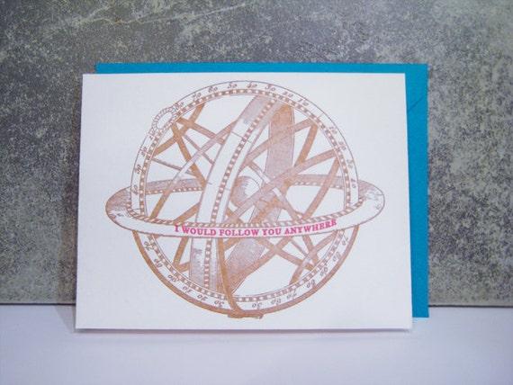 Follow You Anywhere -  Letterpress - Valentine's Day - Globe - Love - Valentine Card - travel - pack - wanderlust - world