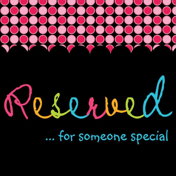 Reserved Listing For SewCuteByTiffany