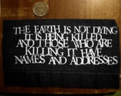 The Earth is Not Dying Patch screenprinted Utah Phillips