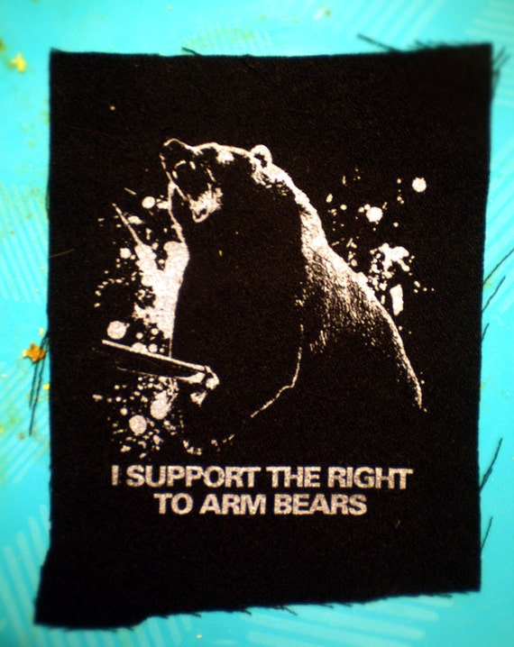 I Support the Right To Arm Bears Patch