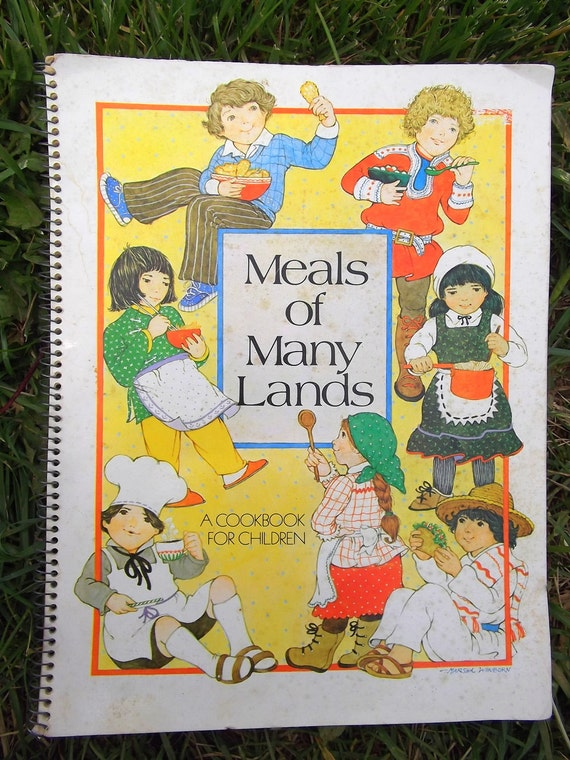 Vintage Meals of Many Lands Book Childrens Softcover Cookbook with Illustrations