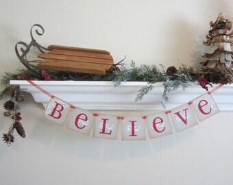 Christmas banner BELIEVE Sign / Banner / Garland
