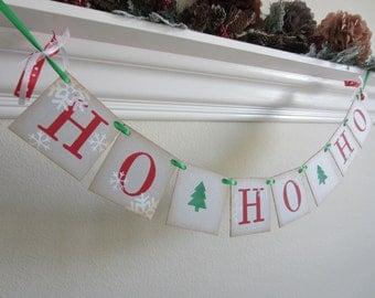 Christmas  Banner HO Ho HO / Garland