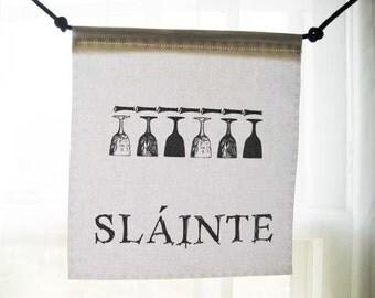 Modern Prayer Flag, Slainte (Gaelic), cheers, to your health, to life, toast, wine, beer, friendship, celebration