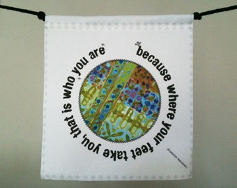 Modern Prayer Flag, because where ever your feet take you, that is who you are