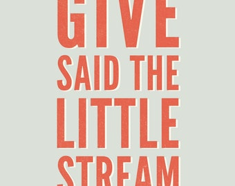 Give Said the Little Stream 5x7 Print