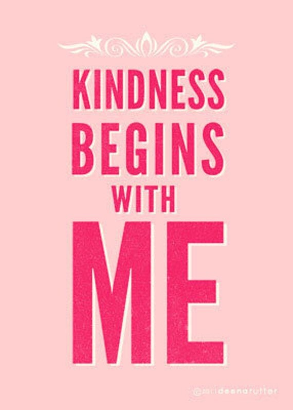 Custom Listing for Kate Kindness Begins with Me Prints