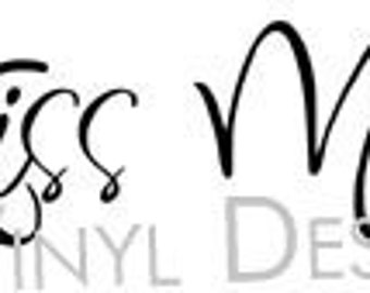 """Always Kiss Me Goodnight  --decal sticker--F006-- You pick size up to 20"""""""