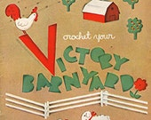 1943 Crochet Your Victory Barnyard