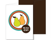 The Two Of You Make The Perfect Pear A2 Greeting Card