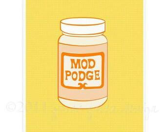SALE - Ode To Mod Podge Print - 8.5 x 11 - Illustration