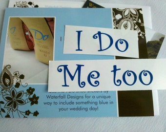 I Do and Me too shoe sticker for Bride and Groom shoes.  2 Something  blue decal for wedding