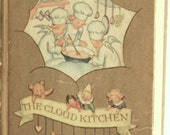 The Cloud Kitchen, 1946 Children's book - Charming illustrations and vintage look